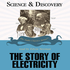 The Story of Electricity Audiobook, by Jack Sanders