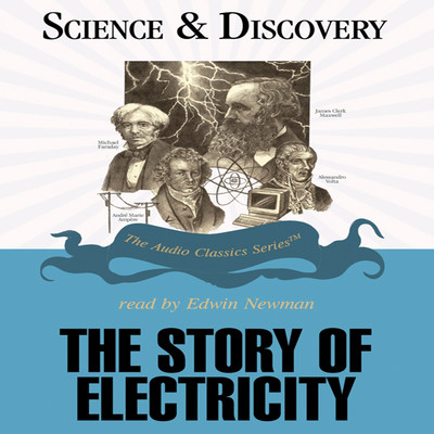 The Story of Electricity Audiobook, by
