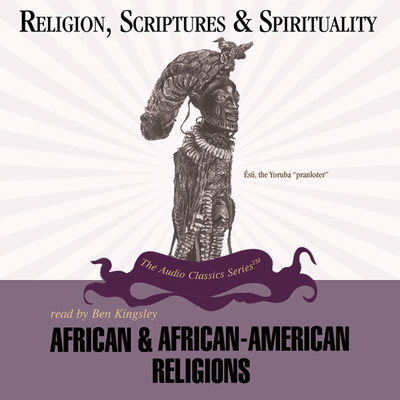 African and African-American Religions Audiobook, by Victor Anderson