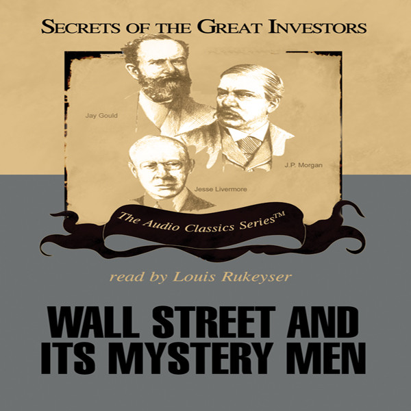 Printable Wall Street and Its Mystery Men Audiobook Cover Art