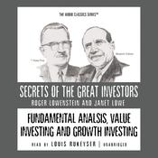 Fundamental Analysis, Value Investing and Growth Investing, by Roger Lowenstein