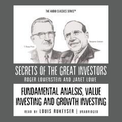 Fundamental Analysis, Value Investing and Growth Investing Audiobook, by Janet Lowe, Roger Lowenstein