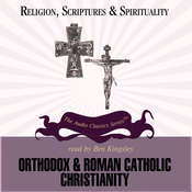 Orthodox and Roman Catholic Christianity, by Jean Porter