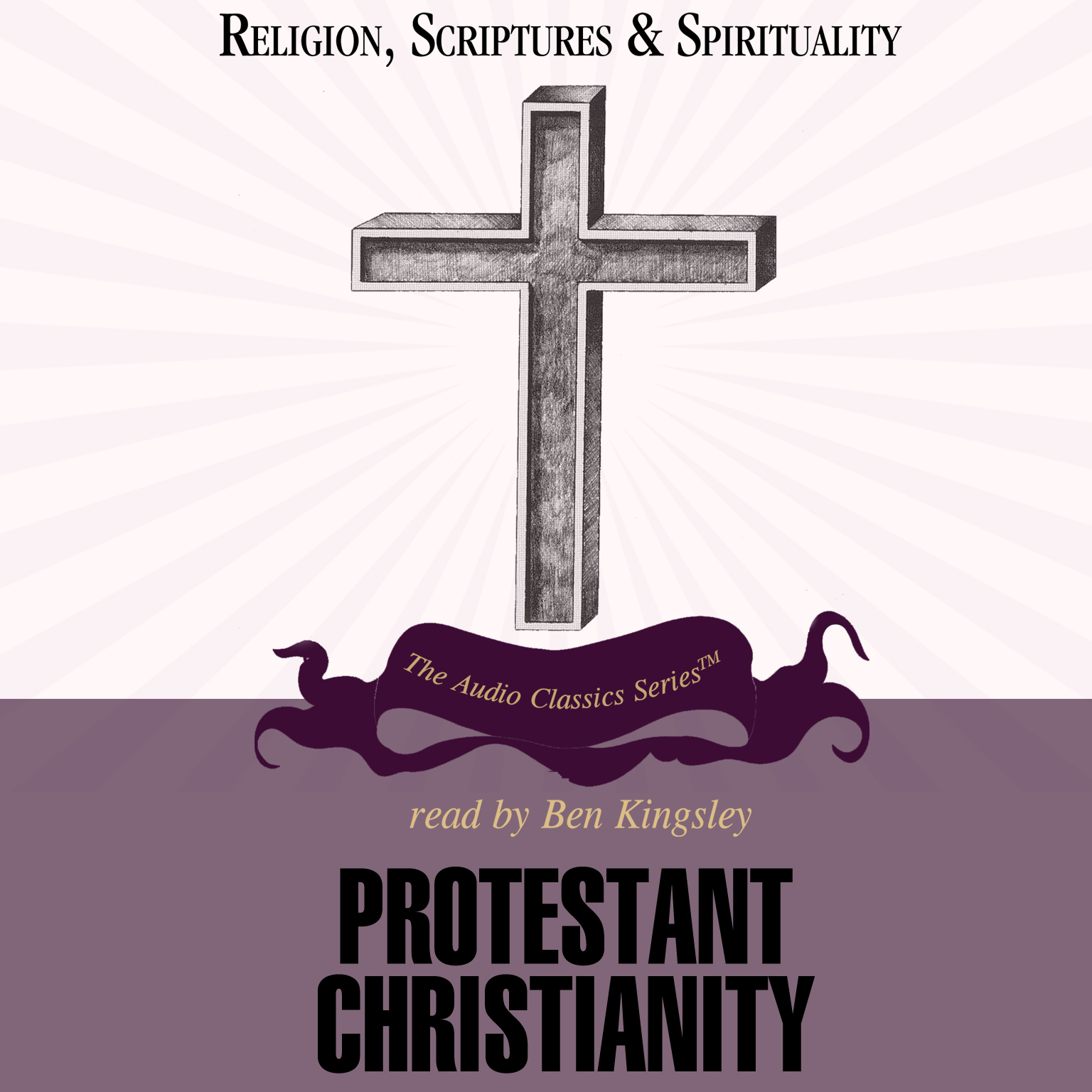 Protestant Christianity - Audiobook | Listen Instantly!