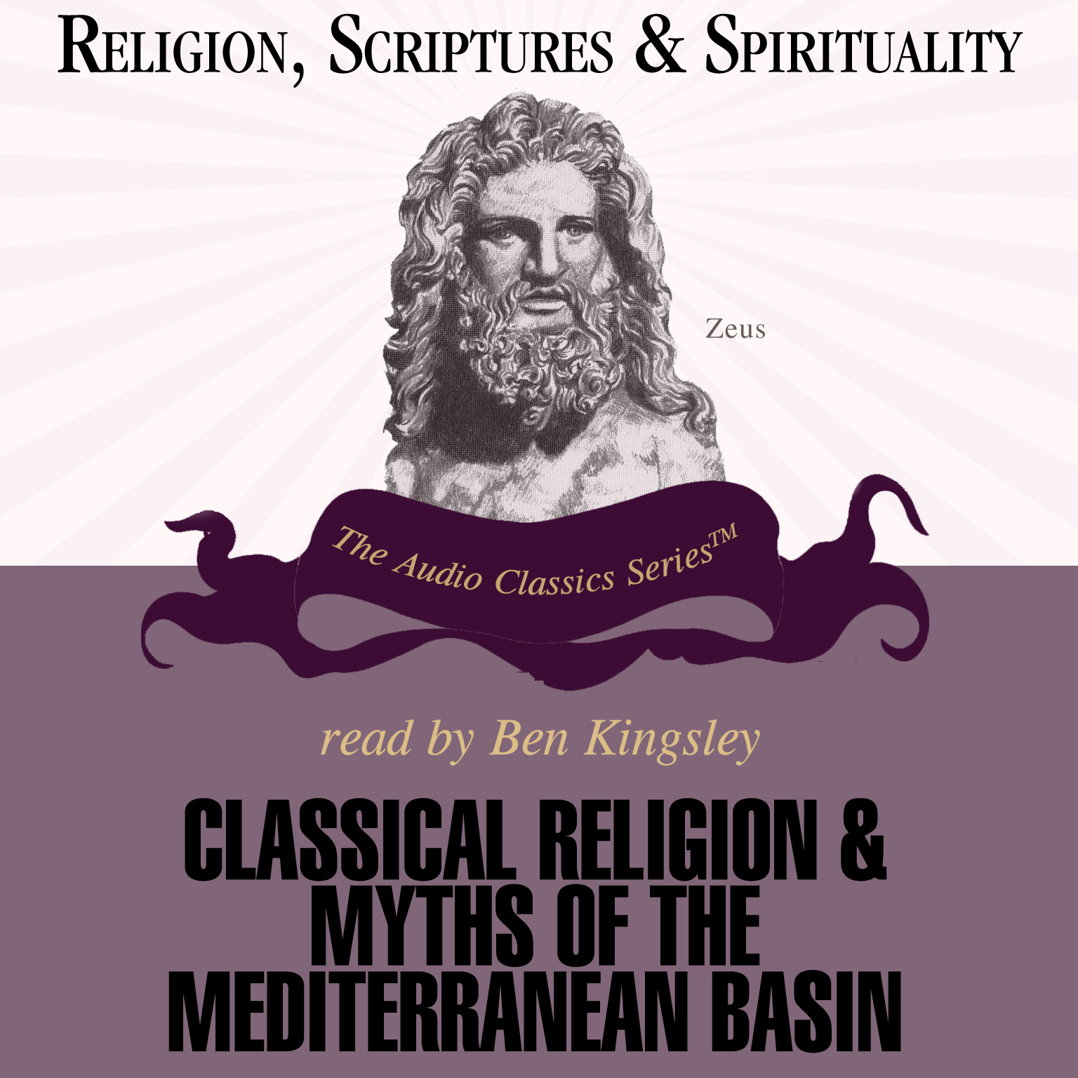Printable Classical Religions and Myths of the Mediterranean Basin: Religion, Scriptures, and Spirituality Series Audiobook Cover Art