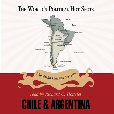 Chile and Argentina Audiobook, by Mark Szuchman