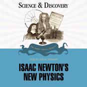 Isaac Newton's New Physics Audiobook, by Gordon Brittan