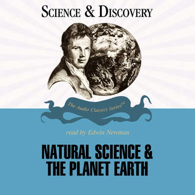 Natural Science and the Planet Earth Audiobook, by Jack Sommer