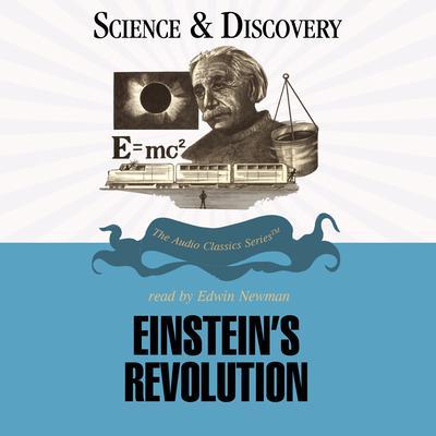 Einstein's Revolution Audiobook, by John T. Sanders