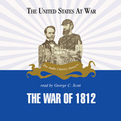 The War of 1812, by Jeffrey Rogers Hummel