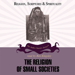 The Religion of Small Societies Audiobook, by Ninian Smart