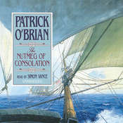 The Nutmeg of Consolation, by Patrick O'Brian