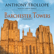 Barchester Towers, by Anthony Trollop