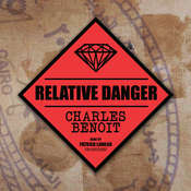 Relative Danger, by Charles Benoit