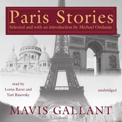 Paris Stories Audiobook, by Mavis Gallant