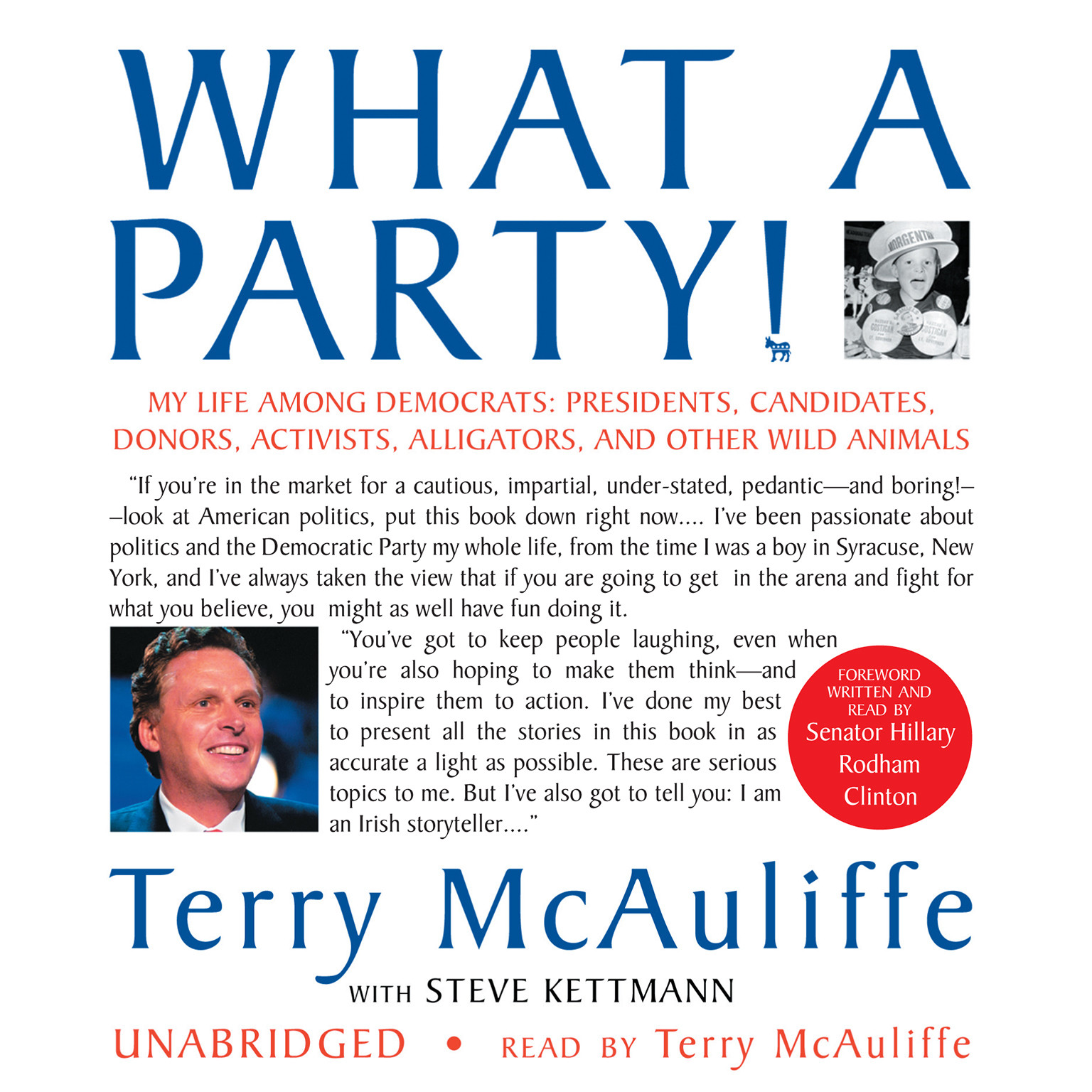 Printable What a Party!: My Life among Democrats: Presidents, Candidates, Donors, Activists, Alligators, and Other Wild Animals Audiobook Cover Art