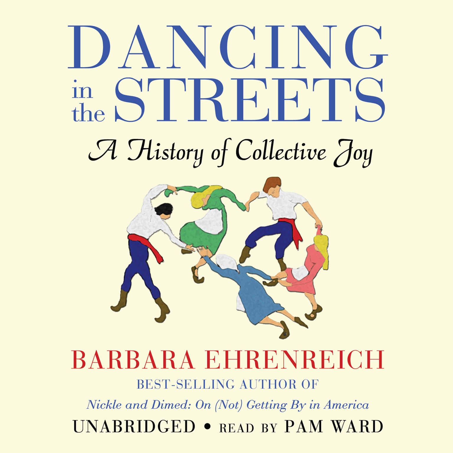Printable Dancing in the Streets: A History of Collective Joy Audiobook Cover Art