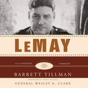 LeMay: A Biography Audiobook, by Barrett Tillman