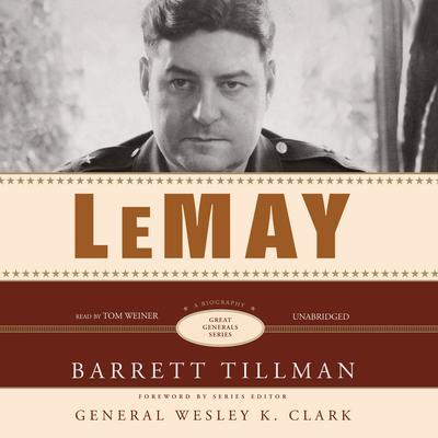 LeMay: A Biography Audiobook, by Barrett Tillman
