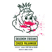 Invisible Monsters Audiobook, by Chuck Palahniuk