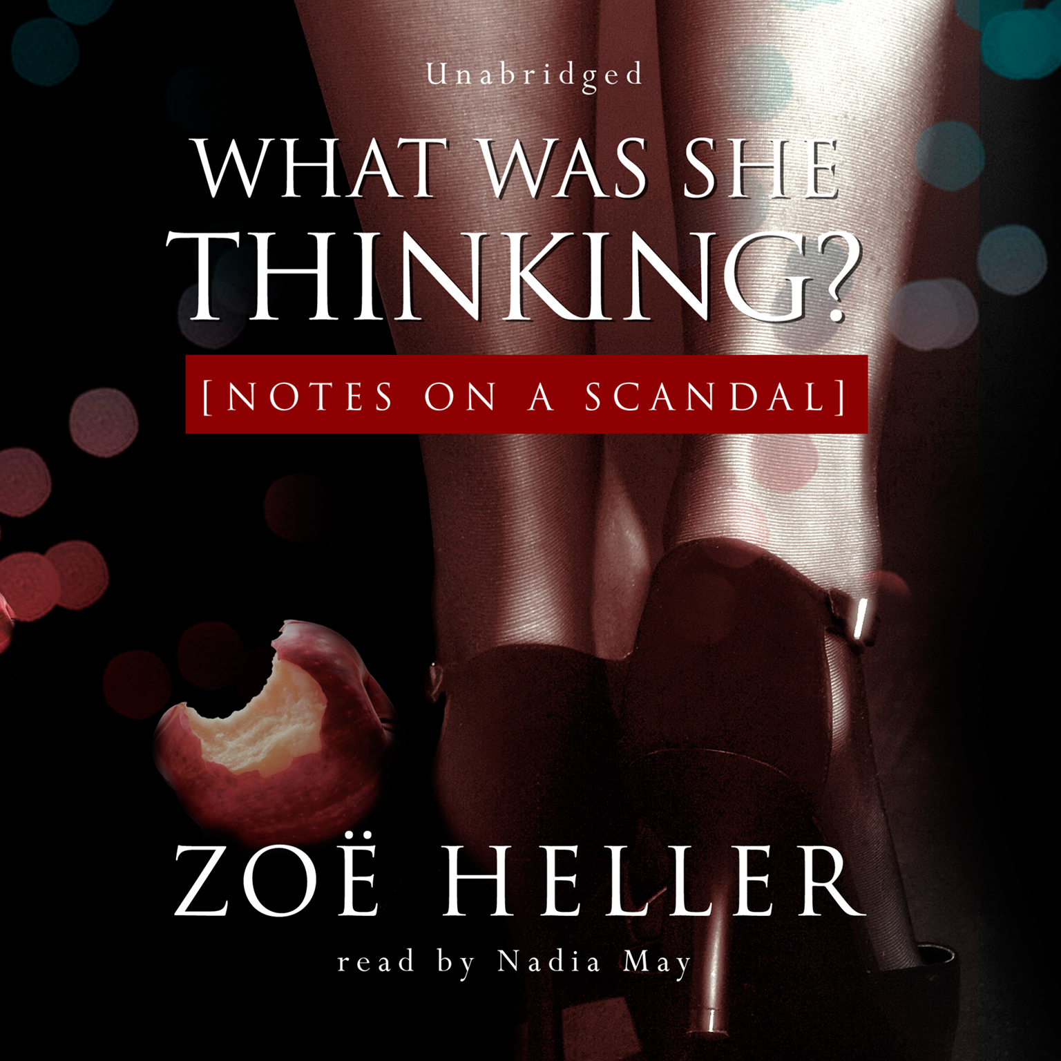 Printable What Was She Thinking?: Notes on a Scandal Audiobook Cover Art