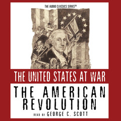 The American Revolution Audiobook, by George H. Smith