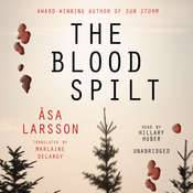 The Blood Spilt Audiobook, by Åsa Larsson