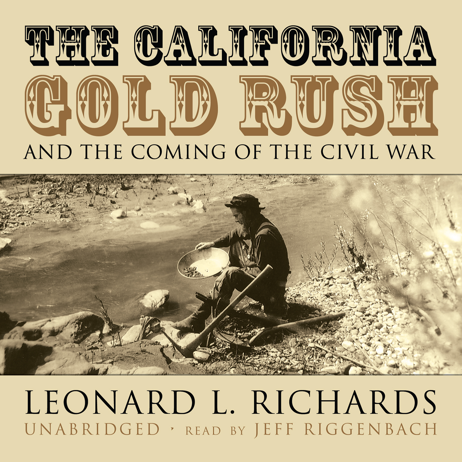 Printable The California Gold Rush and the Coming of the Civil War Audiobook Cover Art