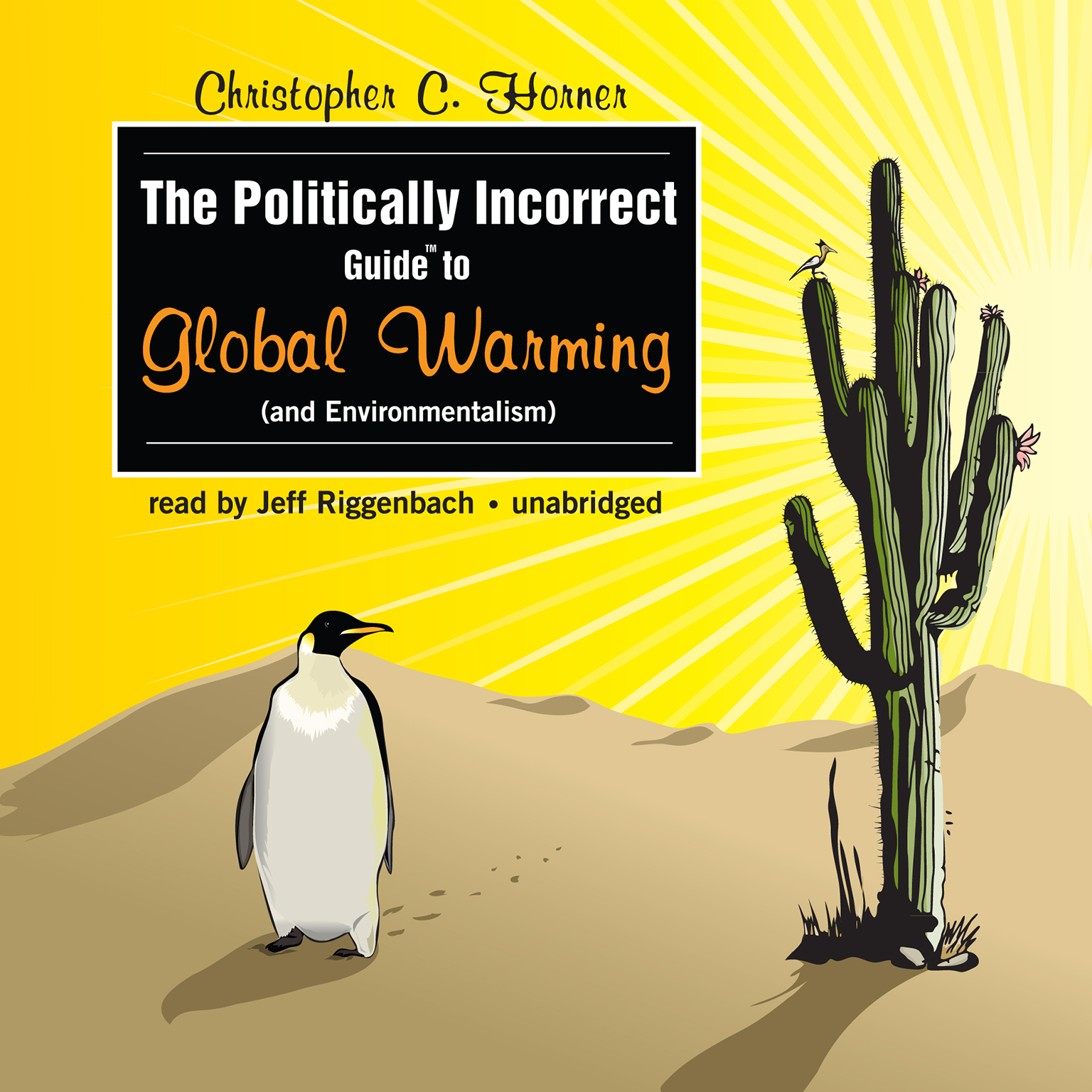 Printable The Politically Incorrect Guide to Global Warming (and Environmentalism) Audiobook Cover Art