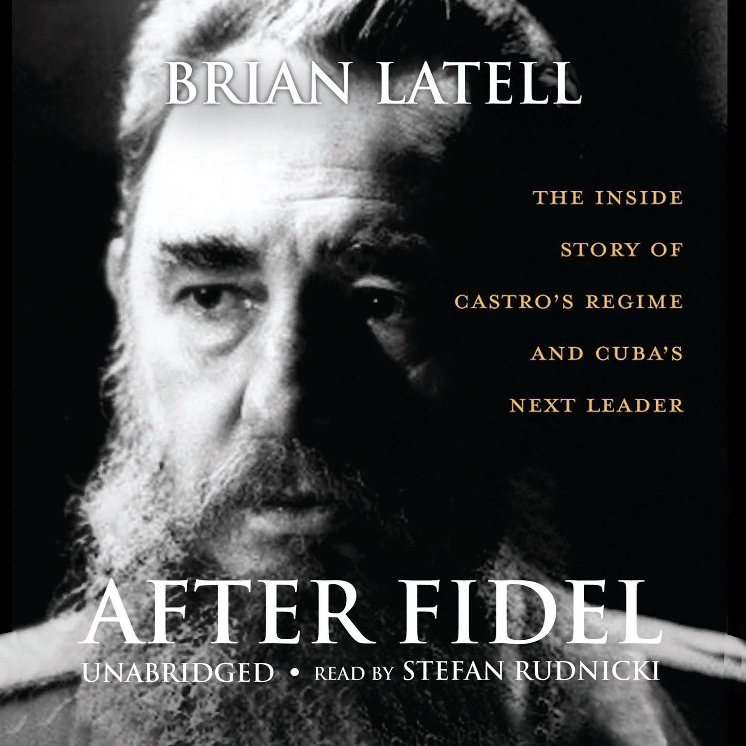Printable After Fidel: The Inside Story of Castro's Regime and Cuba's Next Leader Audiobook Cover Art