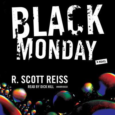 Black Monday Audiobook, by R. Scott Reiss