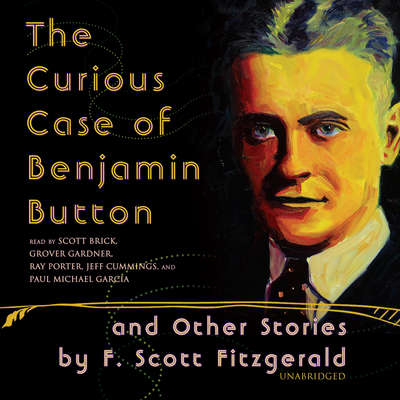 The Curious Case of Benjamin Button and Other Stories Audiobook, by F. Scott Fitzgerald