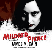 Mildred Pierce Audiobook, by James M. Cain