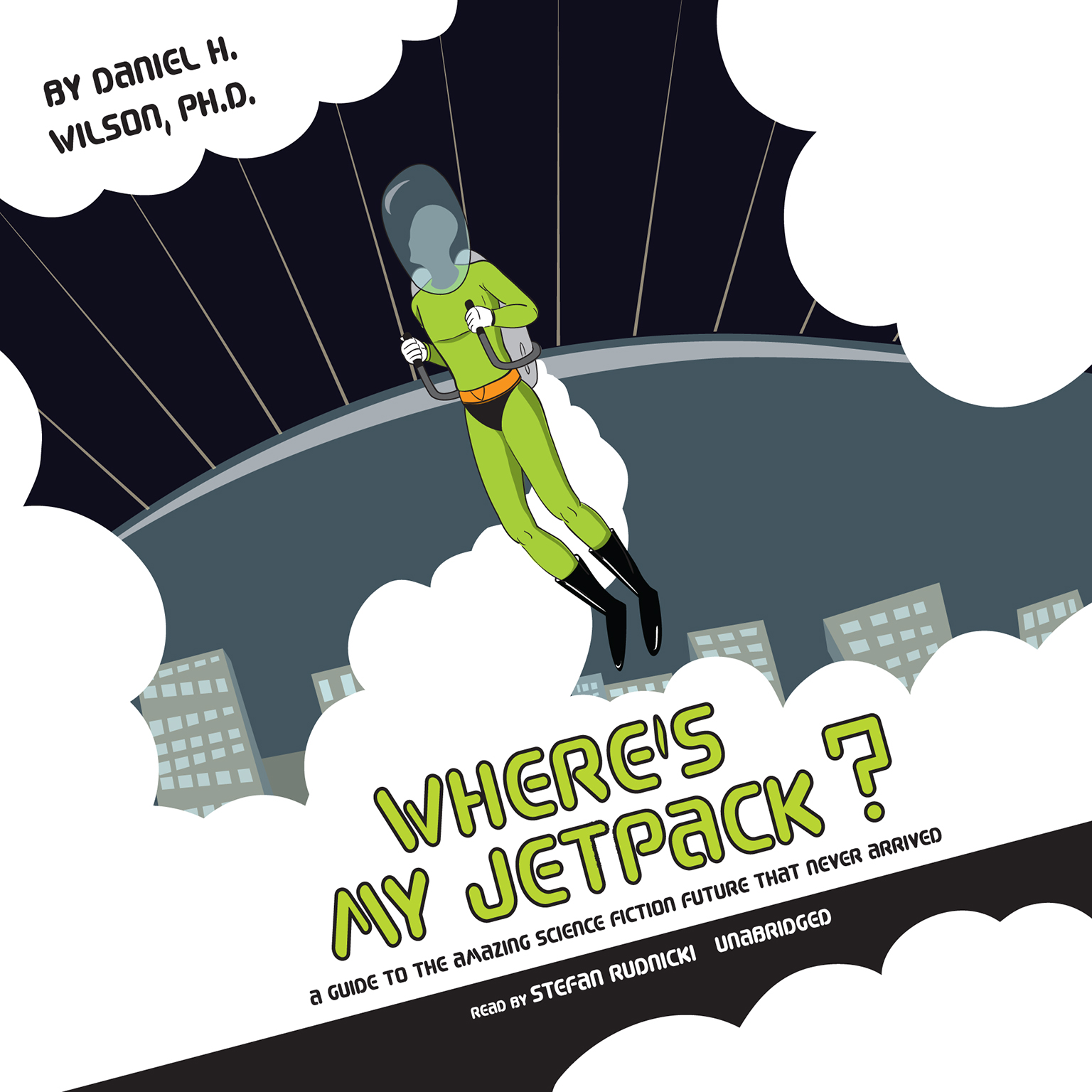 Printable Where's My Jetpack?: A Guide to the Amazing Science Fiction Future That Never Arrived Audiobook Cover Art