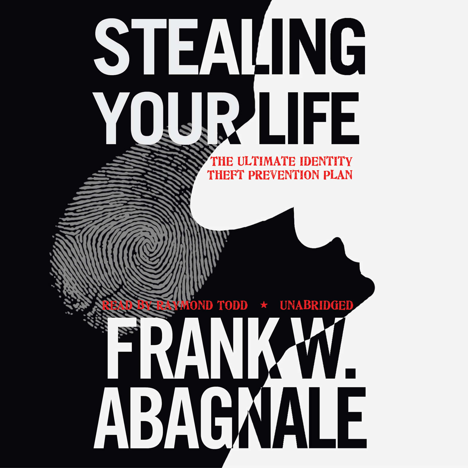 Printable Stealing Your Life: The Ultimate Identity Theft Prevention Plan Audiobook Cover Art