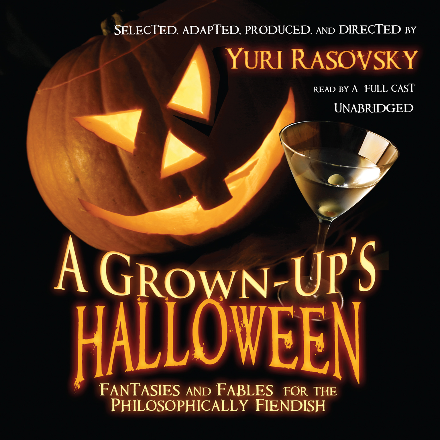Printable A Grown-Up's Halloween: Fantasies and Fables for the Philosophically Fiendish Audiobook Cover Art