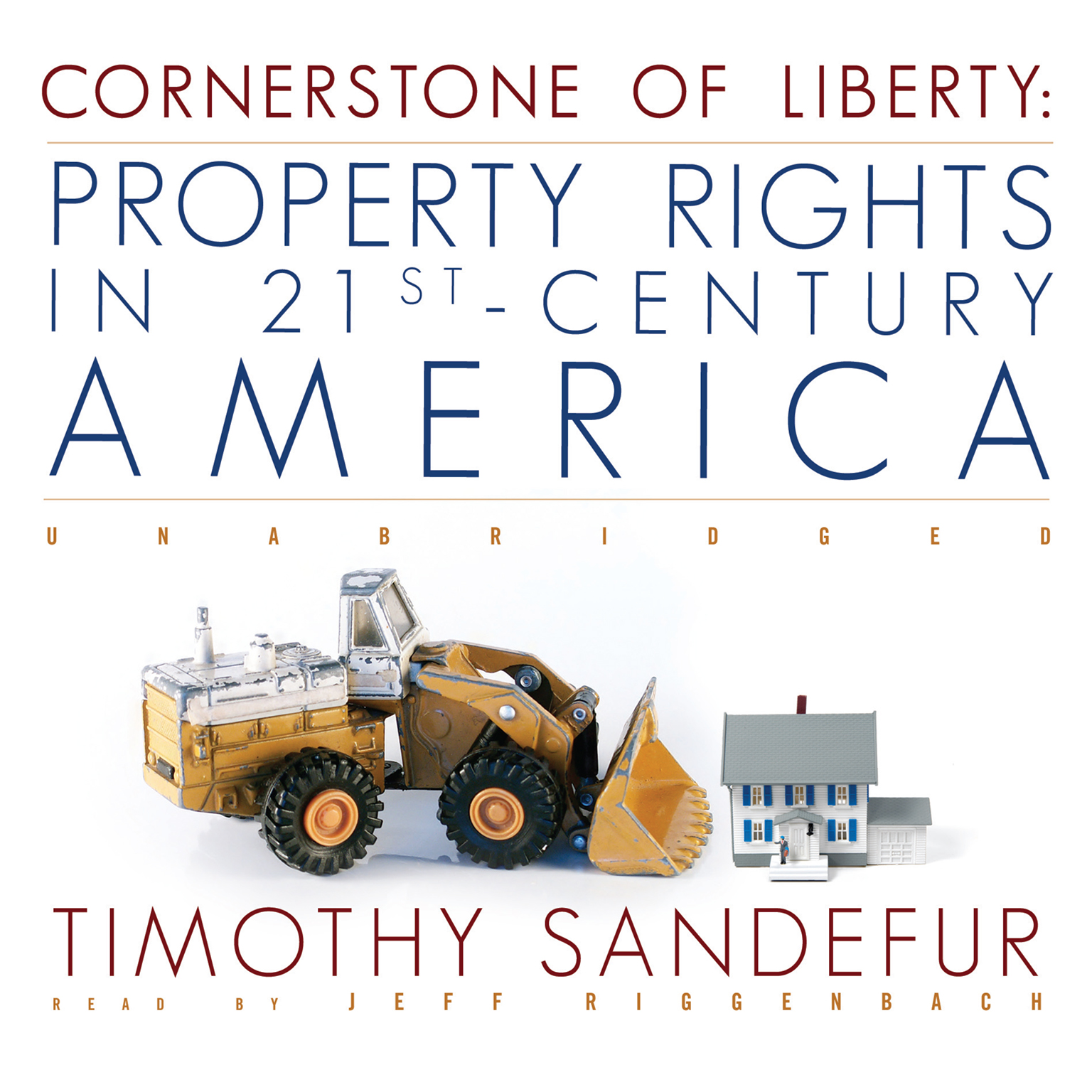 Printable Cornerstone of Liberty: Property Rights in 21st-Century America Audiobook Cover Art
