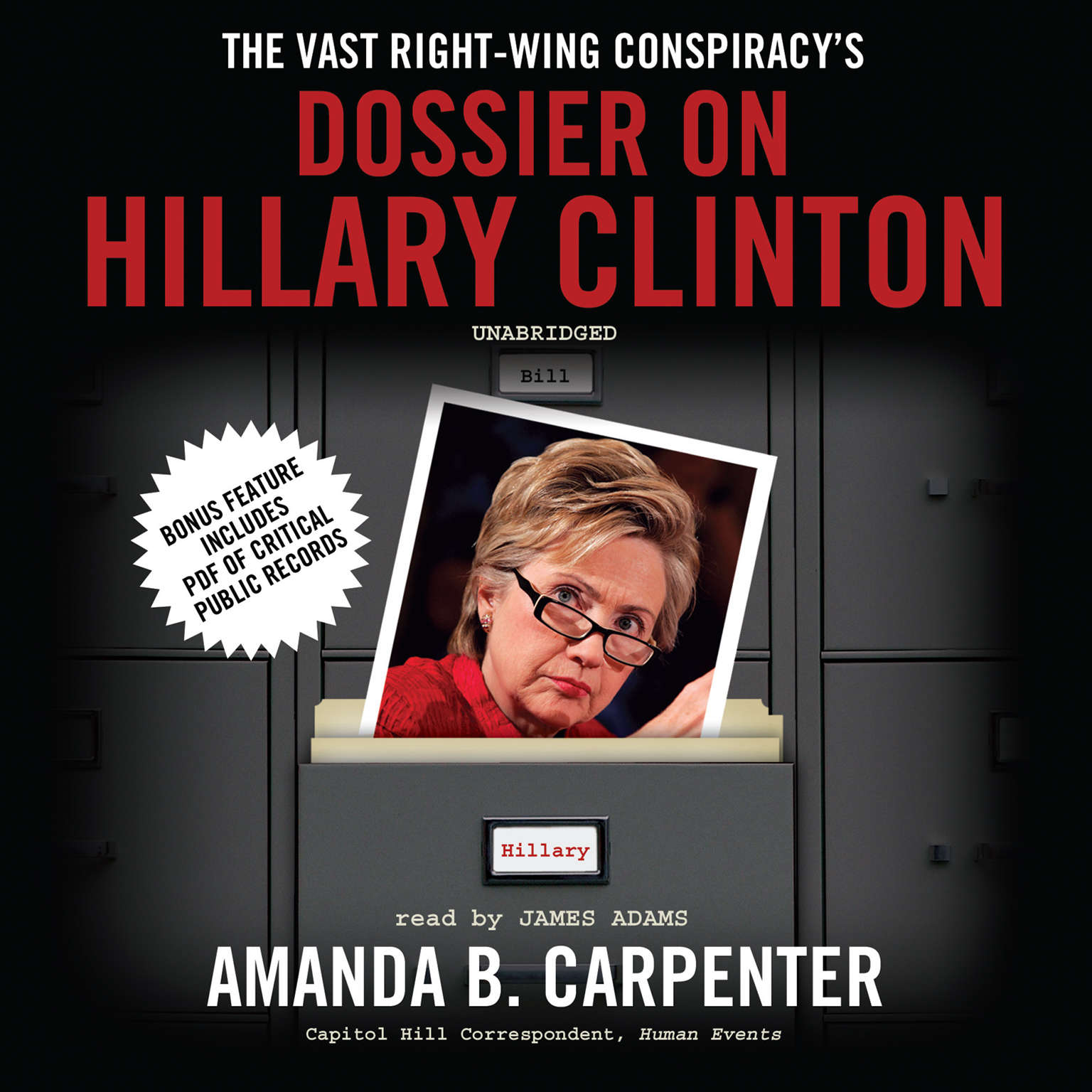 Printable The Vast Right-Wing Conspiracy's Dossier on Hillary Clinton Audiobook Cover Art
