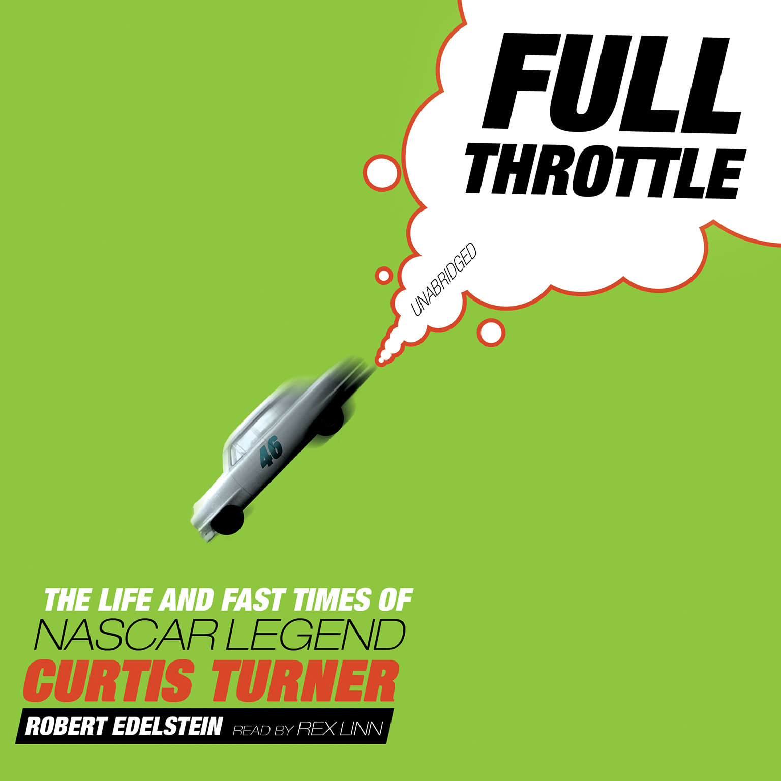 Printable Full Throttle: The Life and Fast Times of NASCAR Legend Curtis Turner Audiobook Cover Art