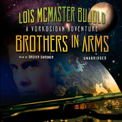 Brothers in Arms Audiobook, by Lois McMaster Bujold