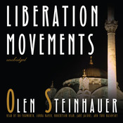 Liberation Movements Audiobook, by Olen Steinhauer