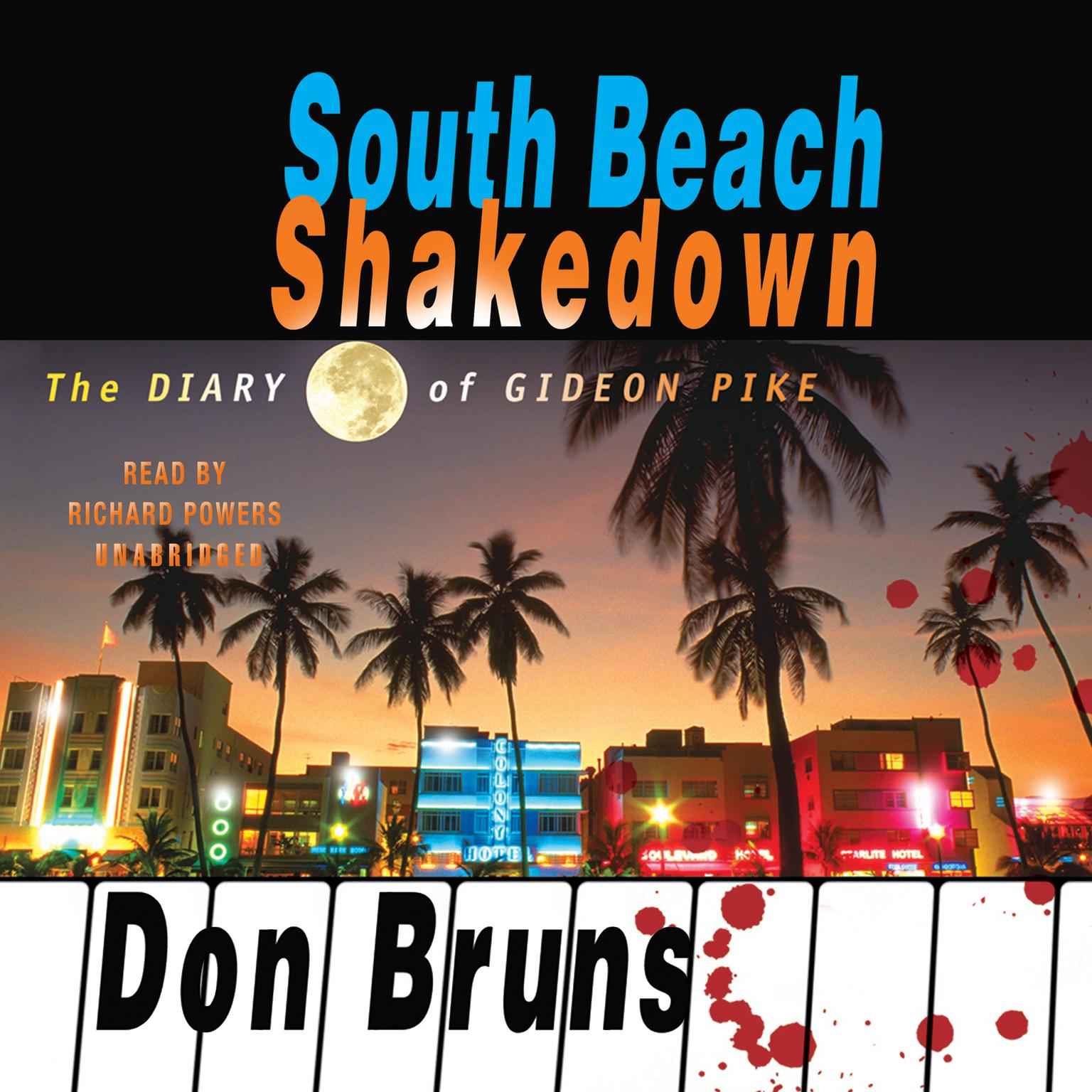 Printable South Beach Shakedown: The Diary of Gideon Pike Audiobook Cover Art