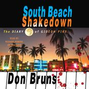 South Beach Shakedown: The Diary of Gideon Pike Audiobook, by Don Bruns