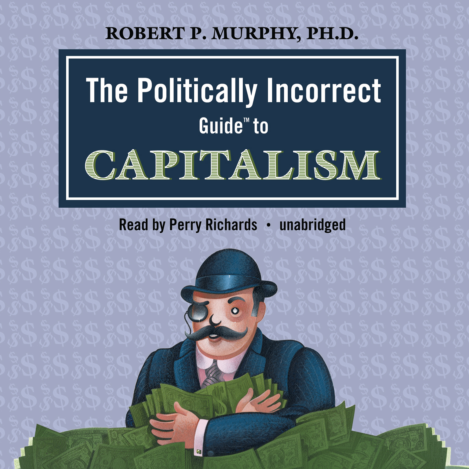 Printable The Politically Incorrect Guide to Capitalism Audiobook Cover Art