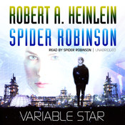 Variable Star Audiobook, by Robert A. Heinlein, Spider Robinson