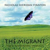 The Migrant Audiobook, by Nicholas Sheridan Stanton