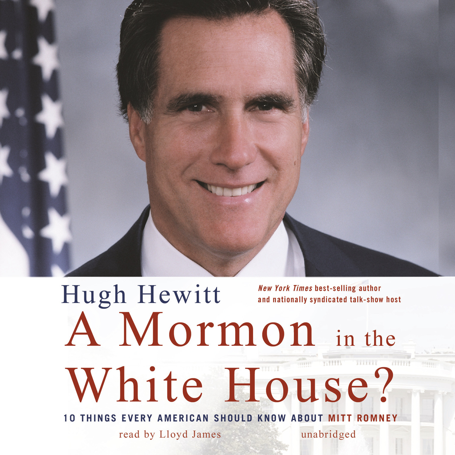 Printable A Mormon in the White House?: 10 Things Every American Should Know about Mitt Romney Audiobook Cover Art