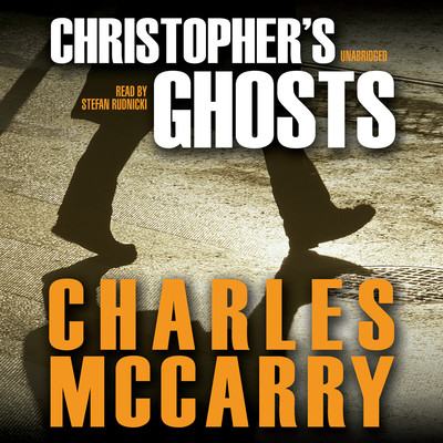 Christopher's Ghosts: A Paul Christopher Novel Audiobook, by Charles McCarry
