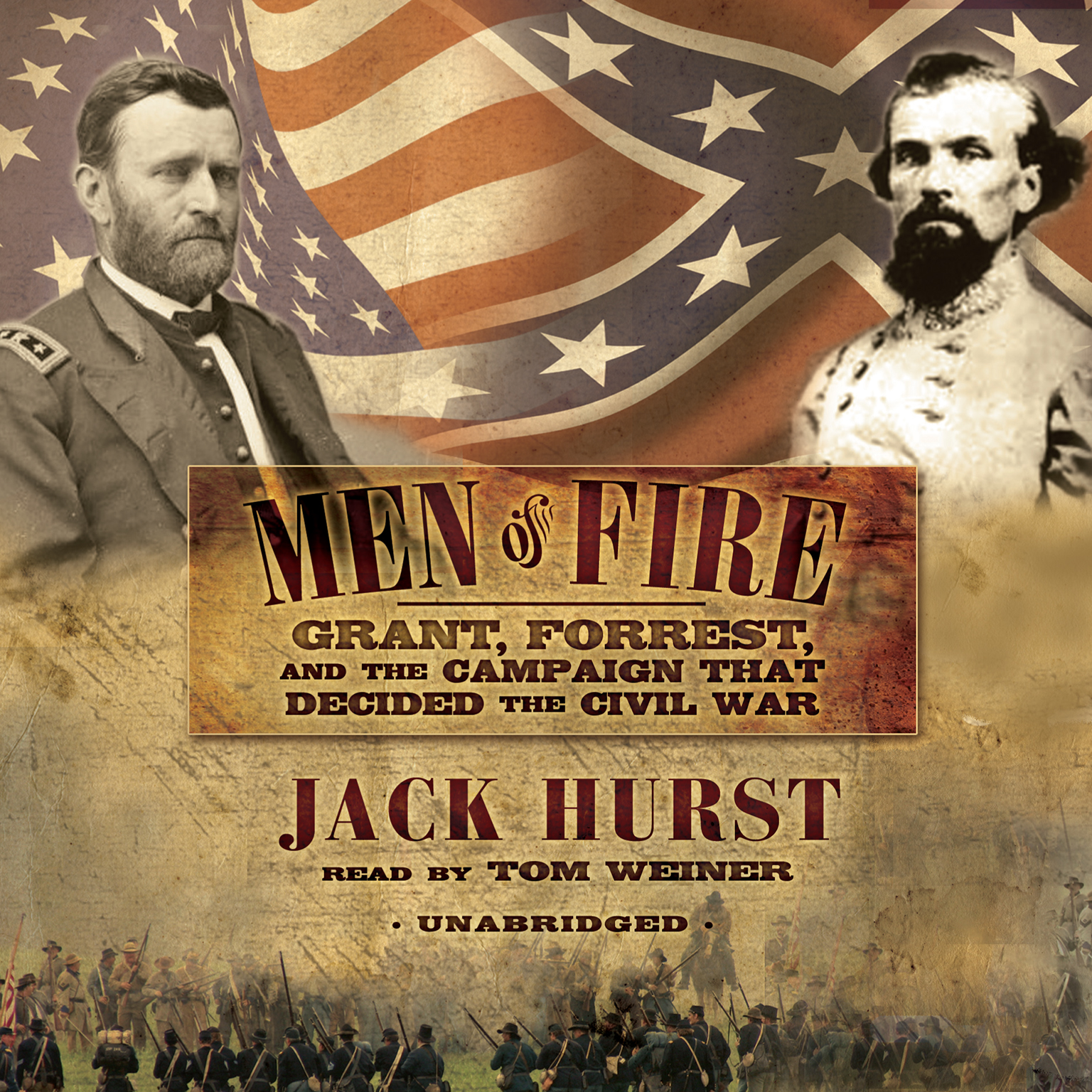Printable Men of Fire: Grant, Forrest, and the Campaign That Decided the Civil War Audiobook Cover Art