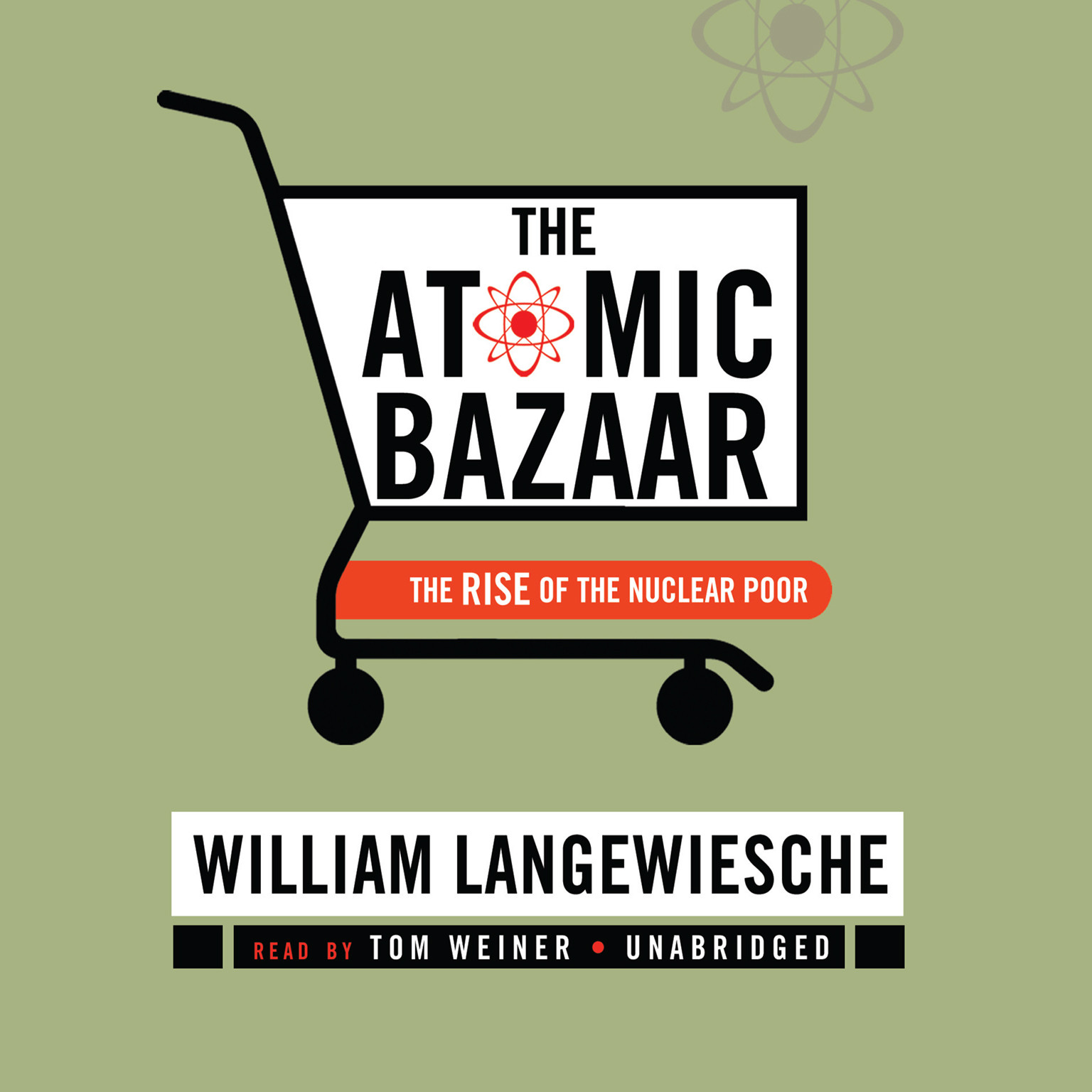 Printable The Atomic Bazaar: The Rise of the Nuclear Poor Audiobook Cover Art